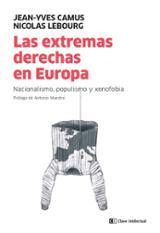 Las extremas derechas en Europa. Nacionalismo, populismo y xenofo - Camus, Jean-Yves