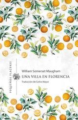 Una villa en Florencia - Maugham, William Somerset