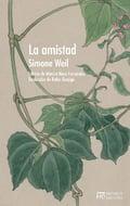 La amistad - Weil, Simone