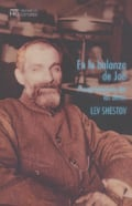 En la balanza de Job - Shestov, Lev