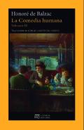 La comedia humana. Vol. XI - Balzac, Honoré de