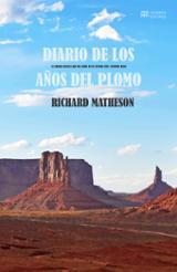 Diario de los años del plomo - Matheson, Richard