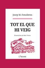 Tot el que hi veig - Fonalleras, Josep M.