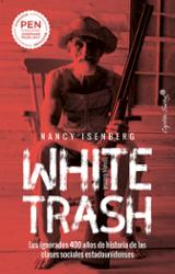 White trash - Isenberg, Nancy