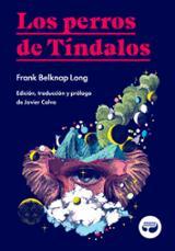 Los perros de Tíndalos - Belknap Long, Frank