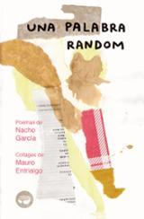 Una palabra random - García, Nacho