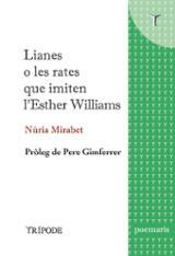 Lianes o les rates que imiten l´Esther Williams - Mirabet, Núria