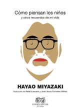 Cómo piensan los niños - Miyazaki, Hayao