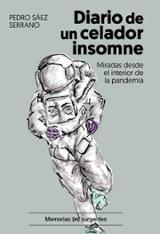 Diario de un celador insomne - Sáez Serrano, Pedro