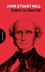 Sobre la libertad - Mill, John Stuart