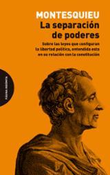 La separación de poderes - Montesquieu