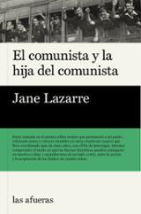 El comunista y la hija del comunista - Lazarre, Jane