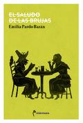 El saludo de las brujas - Pardo Bazán, Emilia