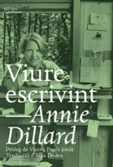 Viure escrivint - Dillard, Annie