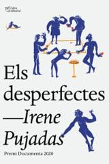 Els desperfectes - Pujadas, Irene
