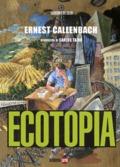 Ecotopía - Callenbach, Ernest