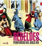 Rebeldes periféricas del sigo XIX - Muiña, Ana