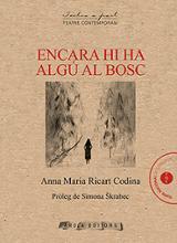 Encara hi ha algú al bosc - Ricart Codina, Anna Maria