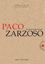 Paco Zarzoso. Teatro escogido 1996-2020 - Zarzoso, Paco