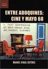 Entre adoquines: cine y mayo 68 - Vidal Estévez, Manuel