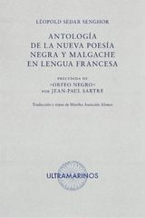 Antología de la nueva poesía negra y malgache en lengua francesa. - Sédar Senghor, Léopold