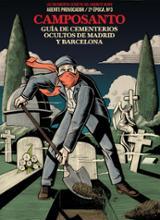 Camposanto. Los cementerios de Madrid y Barcelona