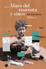 Mayo del cuarenta y cinco - García Rodrigo, Boti
