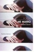 Me muero - Bono, Isabel
