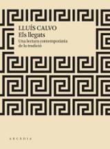 Els llegats, una lectura contemporània de la tradició - Calvo, Lluís