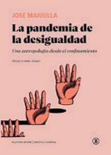 La pandemia de la desigualdad - Mansilla, José