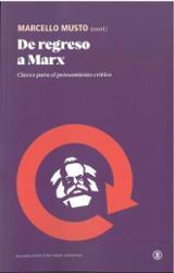 De regreso a Marx - Musto, Marcello