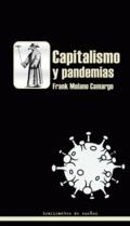 Capitalismo y pandemias - Molano Camargo, Franck