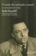 El mundo del condenado a muerte - Bespaloff, Rachel