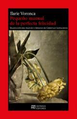 Pequeño manual de la perfecta felicidad - Voronca, Ilarie