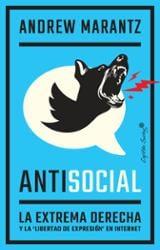 Antisocial, la extrema derecha y la libertad de expresión en inte - Marantz, Andrew
