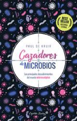 Cazadores de microbios - de Kruif, Paul