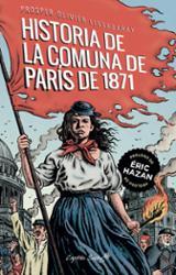 La historia de la Comuna de París de 1871 - Lissagaray, H. Prosper-Olivier