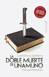 La doble muerte de Unamuno - Jambrina, Luis García