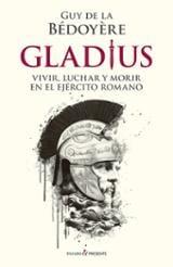 Gladius - de la Bédoyère, Guy