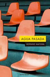 Agua pasada - Matlwa, Kopano