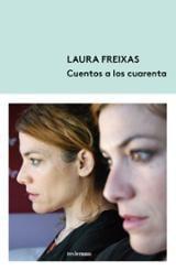 Cuentos a los cuarenta - Freixas, Laura