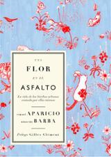 Una flor en el asfalto - Barba, Eduardo