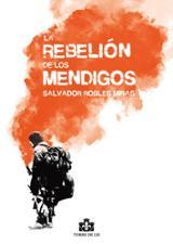 La Rebelión de los mendigos - Robles Miras, Salvador