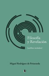 Filosofía y Revelación - Rodríguez de Peñaranda, Miguel
