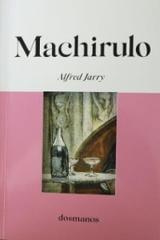 Machirulo - Jarry, Alfred