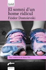 El somni d´un home ridícul - Dostoievski, Fiódor