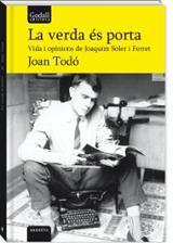 La verda es porta - Todó, Joan