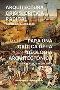 Para una crítica de la ideología arquitectónica seguido de Arquit - Sola Morales, Pau