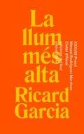 La llum més alta - Garcia, Ricard