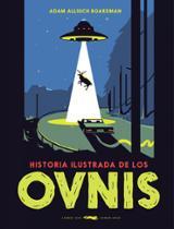 Historia ilustrada de los ovnis - Boardman, Adam Allsuch
